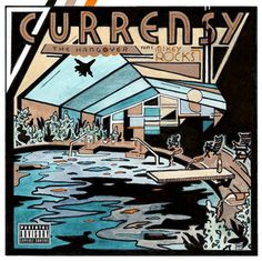 Currensy / The Hangover