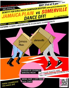 It is that time of the year again for these two communities to battle it out through dance! Will Jamaica Plain or Somerville rock it out harder this year?    Benefits for Girls Rock Campaign Boston.  There will be raffles, contests, and most importantly trash talking!    Suggested donation: 12    Music by DJ Mark E. Moon, DJ Leah McFly, and DJ Angie Donuts    Naga Night Club  450 Massachusetts Ave.  Cambridge, MA 02139    FMI: contact alex@nagacambridge.com or 617.955.4900