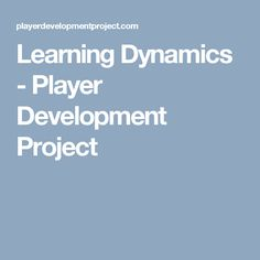 Learning Dynamics - Player Development Project