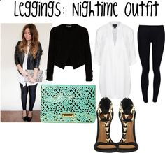 Leggings outfit for nighttime!