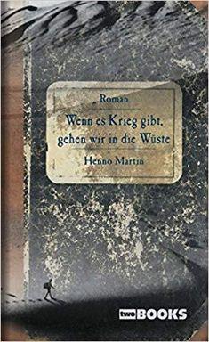 The Sheltering Desert Buch von Henno Martin versandkostenfrei bestellen I Love Books, Free Books, Deserts, My Love, Korn, September, Products, Chill, Travel Writing Books