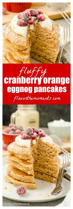 Fluffy Cranberry Orange Eggnog Pancakes are amazingly fluffy whole grain pancakes made with eggnog. They're topped with whipped cream and orange sugared cranberries for one special holiday breakfast!  #ad #CloverCooks @cloverstornetta