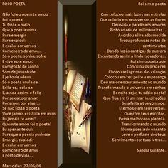 Foi o Poeta por Marsoalex e Foi sim o Poeta por Sandra Galante - Encontro de Poetas e Amigos