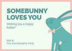 Customize the Easter Somebunny Loves You Card template and make it match your brand!