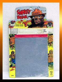 Magic Slate (and Smokey the Bear!).  Clearly, someone didn't properly use the Snap and Store feature here...
