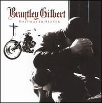 """Brantley Gilbert Very Good CD to have. Just love the song """"Saving Amy"""""""
