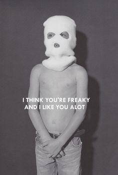 DIE ANTWOORD also, *fink u freeky
