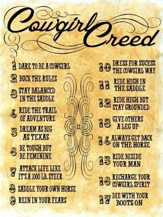 Cowgirl Creed. Love it but we're not always indestructible...like when you horse who was your partner dies.. #Cowgirls Cowgirl Quote, Cowgirl And Horse, Cowboy And Cowgirl, Horse Love, Horse Girl, Horse Riding, Cowgirl Style, Cowboy Hats, Horse Sayings