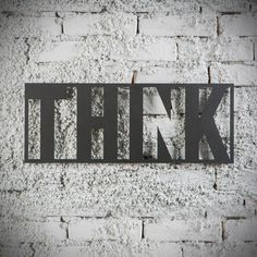 Metal Plaka - Think! ev dekorasyonu,dekorasyon fikirleri,duvar dekorasyonu,iç dekorasyon,ofis dekorasyonu,metal dekoratif ürün,yazılı metal pano,tasarım,motivasyon,motive edici,hediye,hediye fikirleri,hediyelik eşya www.hoagard.com