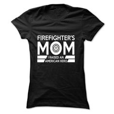 (Tshirt Awesome TShirt) Proud Firefighters Mom Shirts This Month Hoodies Tee Shirts