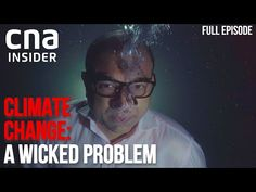 Singapore's Carbon Problem: How Far Will We Go To Save The Earth? | Climate Change: A Wicked Problem - YouTube Wicked Problem, The Thing Is, Climate Change, Asia, Earth, Youtube, Youtubers, Youtube Movies, Mother Goddess