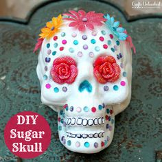 ' (via Crafts Unleashed: DIY Craft Ideas, Fun Crafts & More) Sugar Skull Halloween, Sugar Skull Crafts, Sugar Skull Decor, Sugar Skull Art, Sugar Art, Sugar Skulls, Halloween And More, Holidays Halloween, Halloween Crafts