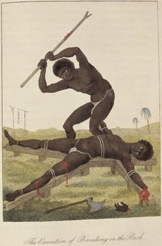 """Execution of Breaking on the Rock- John Gabriel Stedman's account of the """"breaking"""" and execution of a slave for stealing a sheep in Suriname, from his account of the Maroon War."""