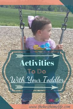 Activities To Do With Your Toddler