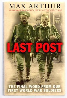 Last Post: The Final Word from Our First World War Soldiers - ReTaled Books