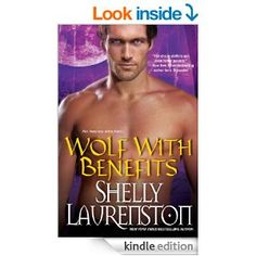 Wolf with Benefits (The Pride Series) - Kindle edition by Shelly Laurenston. Romance Kindle eBooks @ Amazon.com.