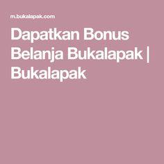 Dapatkan Bonus Belanja Bukalapak | Bukalapak