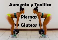 Aumentar Y Tonificar Piernas Y Gluteos - Entrenamiento 259 - Dey Palenci...