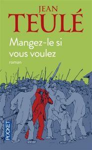 Mangez-le si vous voulez - Jean Teulé - Pocket - Lalibrairie.com - 9782266198462