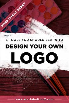 The 5 Tools You Should Learn to Design Your Own Logo