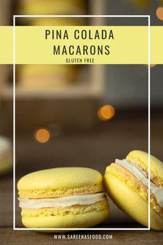 Pina Colada Macarons (Gluten Free) – Sareena's Food Macaron Flavors, Macaron Recipe, Desserts To Make, Delicious Desserts, Yummy Food, Lemon Macarons, Macaroons, Cotton Candy Cakes, My Recipes
