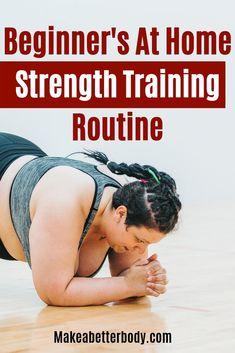 Bodyweight Strength Training Routine For Beginners