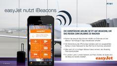 #easyJet nutzt #iBeacons www.slideshare.net/TWTinteractive/easyjet-nutzt-ibeacons