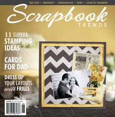 Scrapbook Trends Magazine: June 2012 | Northridge Publishing