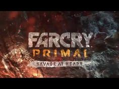 Far Cry Primal - Cinematic Trailer (PC/PS4/XBOX ONE)