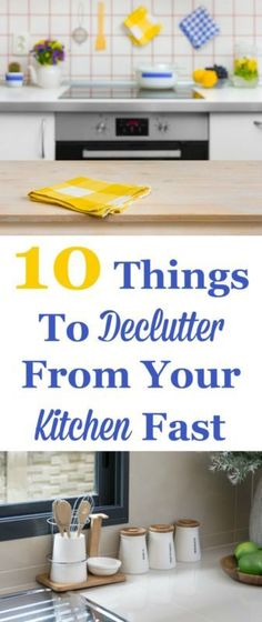 Make more room in your kitchen by decluttering these 10 types of items from your kitchen, fast. #ad