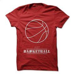just basketball - #t shirts online #volcom hoodies. ORDER HERE => https://www.sunfrog.com/Sports/just-basketball.html?60505