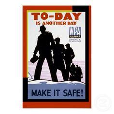 Vintage WPA Work Safety Poster