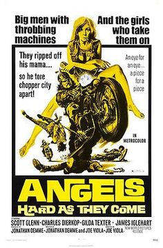 Angels Hard As They Come - 1971 - Movie Poster