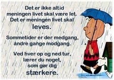 Lev livet. Best Quotes, Life Quotes, I Cant Sleep, Great Words, Life Inspiration, Proverbs, Slogan, Quotations, Stress