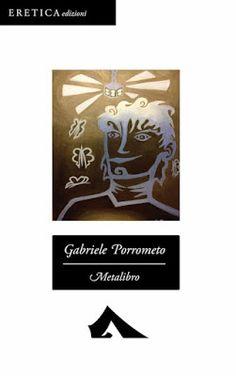 Peccati di Penna: SEGNALAZIONE - Metalibro di Gabriele Porrometo