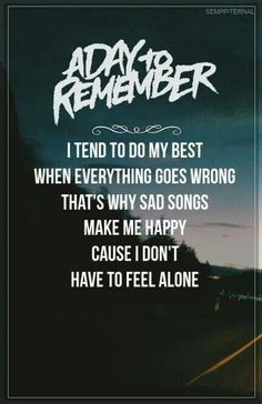 Sometimes You're the Hammer, Sometimes You're the Nail ♥ -A Day to Remember