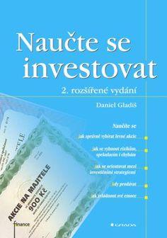 Naučte se investovat   - Gladiš Daniel