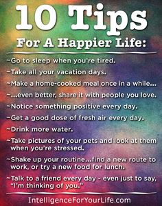 10 Tips for a HAPPIER Life. #10tips #happylife #happy #ifyl