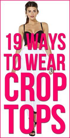 19 Ways to Wear Crop Tops