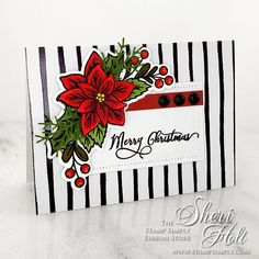 Merry Christmas in July – by Sheri Holt using Stamp Simply Clear Stamps Floral Cluster Winter Poinsettia Christmas Card Crafts, Christmas In July, Handmade Christmas, Merry Christmas, Ribbon Store, Poinsettia Cards, Tim Holtz Distress Ink, Simply Stamps, Birthday Sentiments