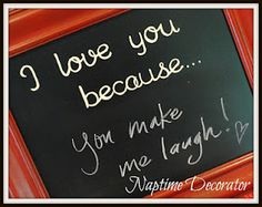 Wedding Gift: DIY Chalkboard! Now the bride and groom can leave sweet reminders of their love. Ahh, newlyweds!