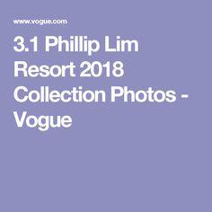 3.1 Phillip Lim Resort 2018 Collection Photos - Vogue