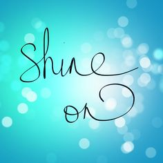 SHINE ON in your blogging.Want some great ideas? Click here : lynneknowlton.com