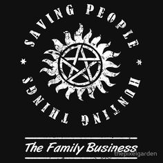 A cool Supernatural t-shirt that says 'saving people, hunting things… the family business.' With the anti-possession symbol. Supernatural Symbols, Supernatural Bloopers, Supernatural Tumblr, Supernatural Tattoo, Supernatural Imagines, Anti Possession Symbol, Jrr Tolkien, Film Serie, Family Business