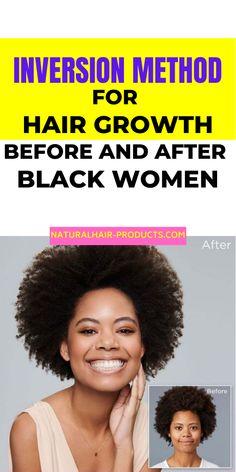 Natural Hair Growth Remedies, Natural Hair Tips, Natural Hair Journey, Natural Hair Styles, Going Natural, New Hair Growth, Hair Growth Tips, Inversion Method, Stop Hair Breakage