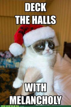 Deck the Halls with Melancholy