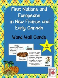 First Nations and Europeans in New France and Early Canada Word Wall Cards - useful for the new Ontario Curriculum for Grade Ontario Curriculum, Social Studies Curriculum, 4th Grade Social Studies, Social Studies Activities, Teaching Social Studies, Canadian Social Studies, School Jobs, School Ideas, Inquiry Based Learning