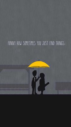 "HIMUM - ""funny how sometimes you just find things"" Yellow Things yellow umbrella Cute Quotes For Friends, Funny Friends, Ted Mosby, Yellow Umbrella, Himym, I Meet You, Mother Quotes, Film Serie, Find Image"