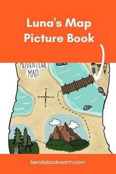Luna's Map Picture Book: with this picture book, children will move-to-learn through yoga as they practice developmental skills. Click through to get yours! Bendy Bookworm Yoga #kidsbooks