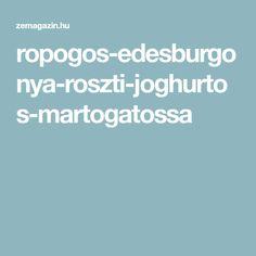 ropogos-edesburgonya-roszti-joghurtos-martogatossa